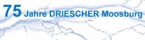 75 Jahre DRIESCHER Moosburg